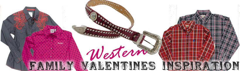 Western Valentine's Inspiration for Him, Her, and the Kids from Smith & Edwards!