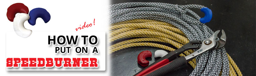 Smith & Edwards shows you how to put a speed burner on your rope!