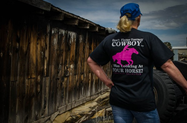 """Don't flatter yourself cowboy, I was looking at your horse!"" - Popular shirt from Cowgirls Unlimited"