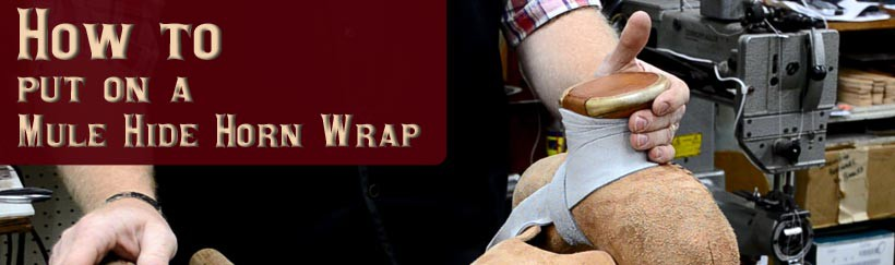 How to install a Mule Hide Horn Wrap