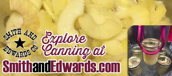 Explore Canning & Dehydrating supplies at Smith & Edwards!