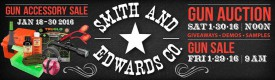 Come to Smith & Edwards' 32nd annual Gun Auction!