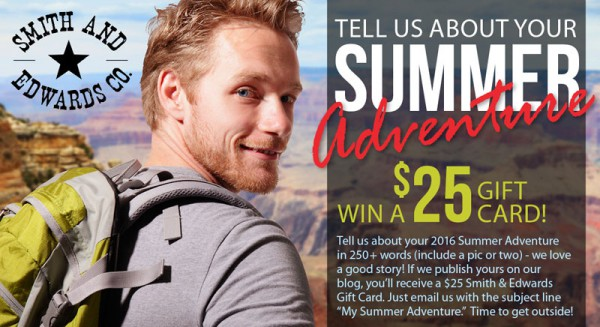 Tell us about your Summer Adventure - and enter to win!