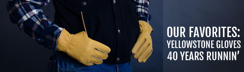 Smith and Edwards profiles Yellowstone gloves out of Idaho Fall, ID