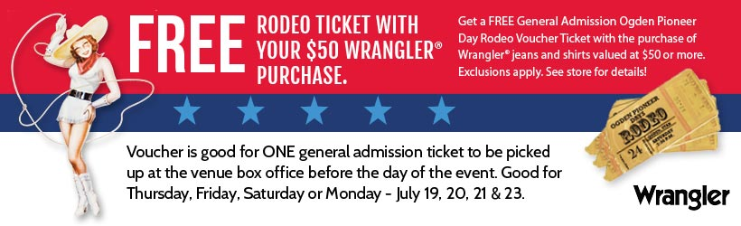 Spend $50 on Wrangler apparel at Smith & Edwards, get an Ogden Pioneer Days Rodeo ticket voucher!