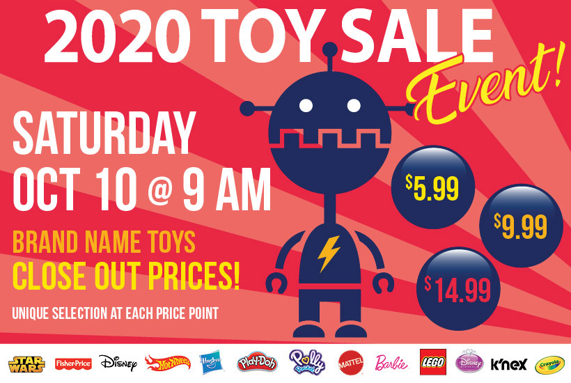 Toy Sale event on Saturday, October 10th 2020. Doors open at 9 a.m. with giveaways happening before store opening for early comers.